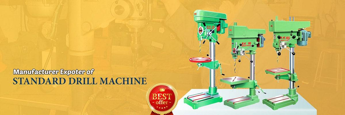 Standard drill machine manufacturers in India